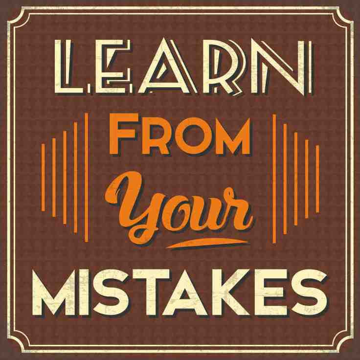 Are You Learning From Your Mistakes?